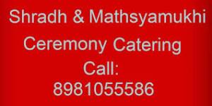 caterer for matshya mukhi and shradh in kolkata
